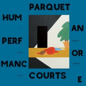 parquet-courts-human-performance