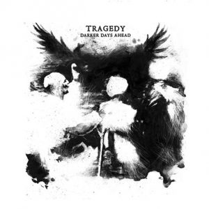 tragedy-darker-days-ahead