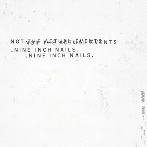 Nine Inch Nails - Not The Actuel Events EP
