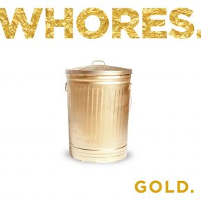 Whores. - Gold