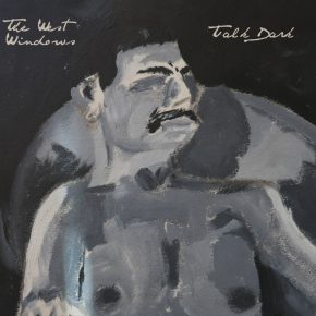 The West Windows - Talk Dark