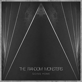 The Random Monsters - Going Home